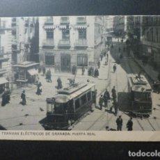 Postales: GRANADA TRANVIAS ELECTRICOS PUERTA REAL. Lote 246593910