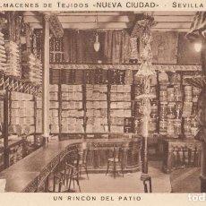"""Postales: (1184) POSTAL SEVILLA -ALMACENES DE TEJIDOS """"NUEVA CIUDAD"""", UN RINCÓN DEL PATIO - MUMBRÚ -S/CIRCULAR. Lote 255652700"""