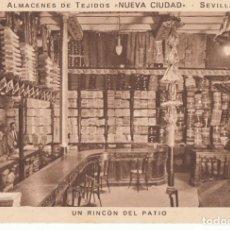 """Postales: (1186) POSTAL SEVILLA -ALMACENES DE TEJIDOS """"NUEVA CIUDAD"""", UN RINCÓN DEL PATIO - MUMBRÚ -S/CIRCULAR. Lote 255652800"""