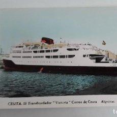 """Postales: CEUTA - EL TRANSBORDADOR """"VICTORIA"""" CORREO DE CEUTA ALGECIRAS - FOTO RUBIO - NO CIRCULADA - EN BUEN. Lote 260710565"""