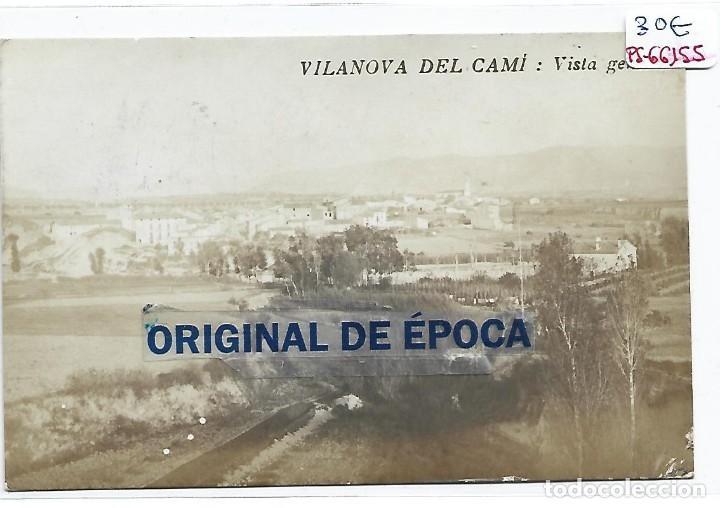 (PS-66155)POSTAL FOTOGRAFICA DE VILANOVA I CAMI-VISTA GENERAL (Postales - España - Andalucía Antigua (hasta 1939))