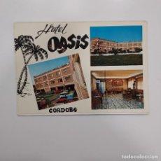 Postales: POSTAL CORDOBA. HOTEL OASIS (CORDOBA). 1975. SIN ESCRIBIR. CELADA. Lote 277715433