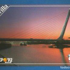 Postales: POSTAL SIN CIRCULAR EXPO92 SEVILLA 243 PUENTE DE ALAMILLO EDITA PRODUCTO LICENCIADO OFICIAL. Lote 293280958