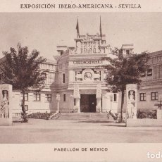 Postales: SEVILLA EXPOSICIÓN IBERO-AMERICANA, PABELLÓN DE MÉXICO - HUECOGRABADO MUMBRÚ - S/C. Lote 295297613