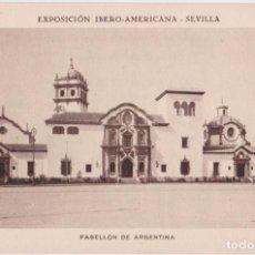 Postales: SEVILLA EXPOSICIÓN IBERO-AMERICANA, PABELLÓN DE ARGENTINA - HUECOGRABADO MUMBRÚ - S/C. Lote 295298413