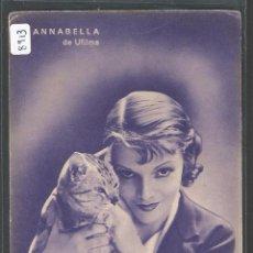 Postales: GATOS - LA ACTRIZ ANNABELLA CON UN GATO - P8913. Lote 49970150