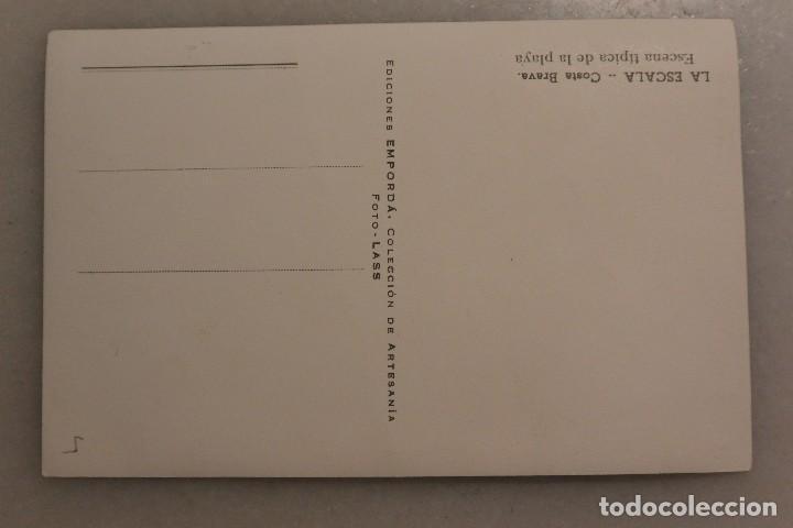 Postales: Bonita postal LA ESCALA. COSTA BRAVA. Escena tipica - Foto 2 - 79055117