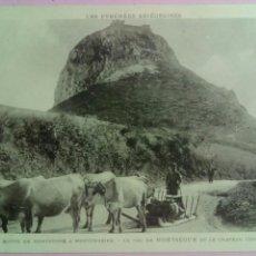 Postales: POSTAL FRANCIA COL DE MONTSEGUR Y CASTILLO VACAS. Lote 80034934