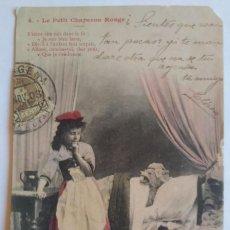 Postales: 1903 LE PETIT CHAPERON ROUGE LA CAPERUCITA ROJA. Lote 139218394