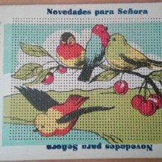 Postales: POSTAL ESPECIAL PARA BORDAR PUBLICITARIA CASA PUIG NOVEDADES PARA SEÑORA PERFECTA CONSERVAC PAJAROS. Lote 134152126
