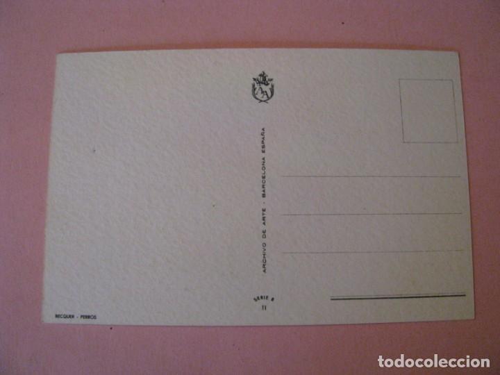 Postales: PERROS. IL. BECQUER. ED. ARCHIVO DE ARTE. N 11. - Foto 2 - 217648137