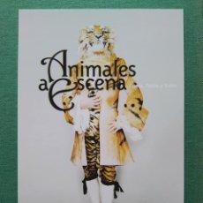 Postales: ANIMALES A ESCENA. ÓPERA, TEATRO Y BALLET. MUSEO NACIONAL DE ESCENOGRAFÍA Y VESTUARIO. FRANCIA. Lote 277501683