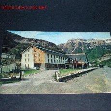 Postales: POSTAL DE HUESCA, TORLA, HOTEL ORDESA, AL FONDO MONDARRUEGO. Lote 642718