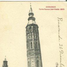 Postales: ZARAGOZA. TORRE NUEVA (DERRIBADA EN 1.893).. Lote 12431615