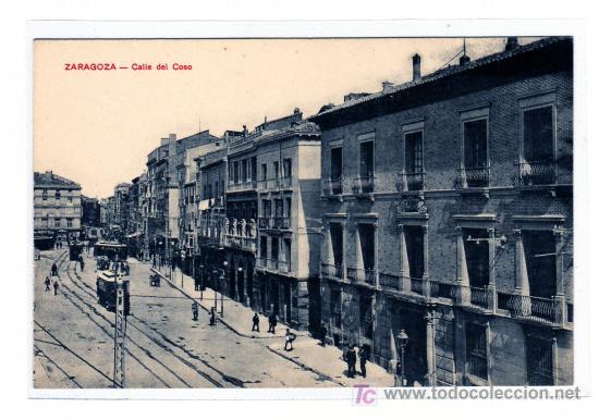 ZARAGOZA. CALLE DEL COSO. A. S. SIN CIRCULAR. (Postales - España - Aragón Antigua (hasta 1939))
