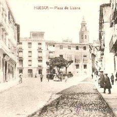 Postales: HUESCA.PLAZA DE LIZANA. Lote 27396852