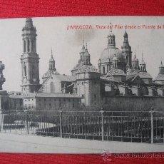 Postales: ZARAGOZA - VISTA DEL PILAR DESDE EL PUENTE DE PIEDRA. Lote 8729100