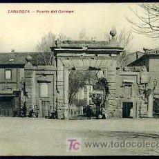 Postales: ZARAGOZA : PUERTA DEL CARMEN. Lote 22176873