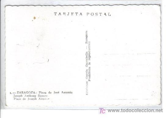 Postales: 1 .- ZARAGOZA Plaza de José Antonio - Foto 2 - 26033384