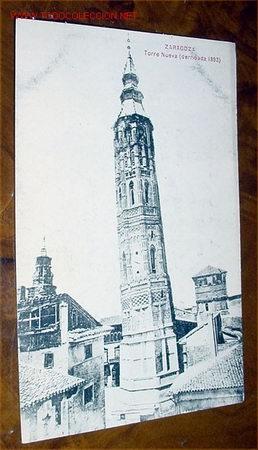 ANTIGUA POSTAL DE ZARAGOZA -TORRE NUEVA (DERRIBADA 1893) (Postales - España - Aragón Antigua (hasta 1939))