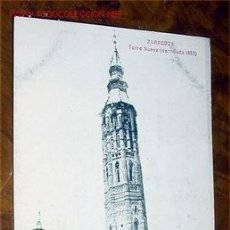 Postales: ANTIGUA POSTAL DE ZARAGOZA -TORRE NUEVA (DERRIBADA 1893). Lote 17711766