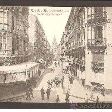 Postales: ZARAGOZA. CALLE ALFONSO I. C. Y A. 314. Lote 27441479
