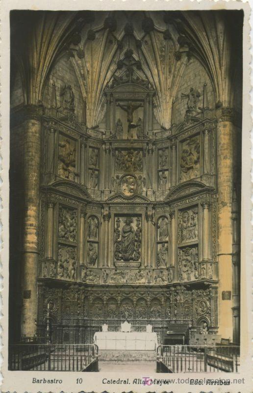 ARAGÓN . HUESCA . BARBASTRO . CATEDRAL . ALTAR MAYOR P197 (Postales - España - Aragón Antigua (hasta 1939))