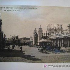Postales: POSTAL ZARAGOZA: EXPOSICION HISPANO-FRANCESA: AVENIDA CENTRAL (COYNE). Lote 10920787