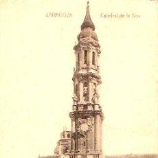 Postales - POSTAL ZARAGOZA CATEDRAL DE LA SEO - 12256710