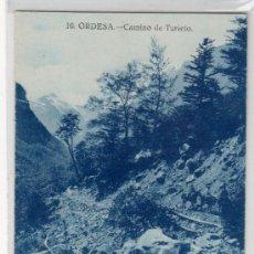 Postales: TARJETA POSTAL DE ORDESA, HUESCA. Nº 10. CAMINO DE TURIETO. EDITOR SILVERIO PASCUAL.CLICHES ARRIBAS. Lote 13072131