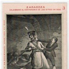 Postales: TARJETA POSTAL DE ZARAGOZA Nº 3. CENTENARIO DE LOS SITIOS EN 1908. LIT. E. PORTABELLA. Lote 13494191