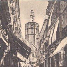 Postales: VALENCIA- CALLE DE ZARAGOZA Y MIGUELETE. Lote 13987398