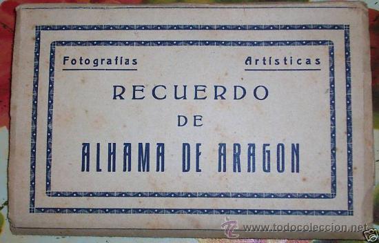 10 POSTALES RECUERDO DE ALHAMA DE ARAGON ZARAGOZA, POSTAL (Postales - España - Aragón Antigua (hasta 1939))