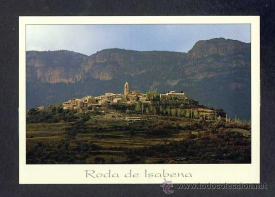 POSTAL DE RODA DE ISABENA (HUESCA): VISTA PARCIAL (ED.RO NUM.11) (Postales - España - Aragón Moderna (desde 1.940))