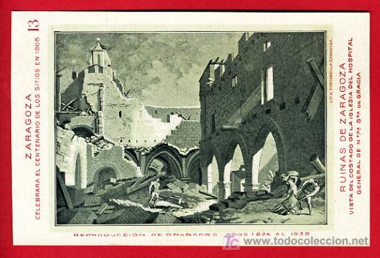 ZARAGOZA, CENTENARIO DE LOS SITIOS 1908, RUINAS DE ZARAGOZA, COSTADO DE LA IGLESIA, P40092 (Postales - España - Aragón Antigua (hasta 1939))