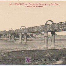 Postales: ZARAGOZA. PUENTE DEL FERROCARRIL Y RIO EBRO. (L. ROISIN). Lote 15787898