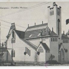 Postales: TARJETA POSTAL EXPOSICION DE ZARAGOZA PABELLON MARIANO ZARAGOZA. Lote 16449061