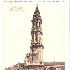 Postales: POSTAL ZARAGOZA CATEDRAL DE LA SEO. Lote 16662774