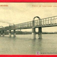 Postales: ZARAGOZA , PUENTE DEL FERROCARRIL SOBRE EL EBRO , MADRIGUERA, P34877. Lote 16825595