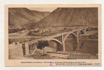 MEQUINENZA (ZARAGOZA). PUENTE PRIMO RIVERA SOBRE EL EBRO Y VAL DE LA VILLA. (FOTO: FARRAN - OLALDE) (Postales - España - Aragón Antigua (hasta 1939))