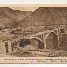 Postales: MEQUINENZA (ZARAGOZA). PUENTE PRIMO RIVERA SOBRE EL EBRO Y VAL DE LA VILLA. (FOTO: FARRAN - OLALDE). Lote 94782562