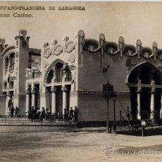 Postales: ZARAGOZA.-1908. EXPOSICIÓN HISPANO-FRANCESA-GRAN CASINO- COYNE FOTO. Lote 18736707