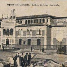 Postales: ZARAGOZA.-1908. EXPOSICIÓN HISPANO-FRANCESA.-EDIFICIO ARTES E INDUSTRIAS.- COYNE FOTO. Lote 18736738