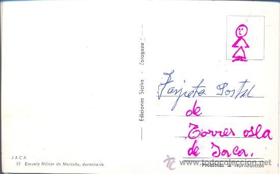 Postales: JACA (HUESCA). ESCUELA MILITAR DE MONTAÑA - DORMITORIO. EDICIONES SICILIA Nº 33. ZARAGOZA - Foto 2 - 26323618