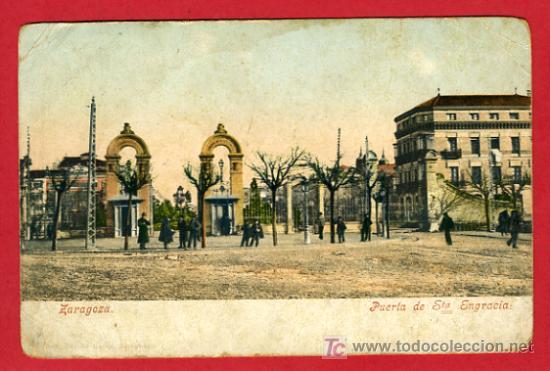 ZARAGOZA, PUERTA DE STA. ENGRACIA, P41512 (Postales - España - Aragón Antigua (hasta 1939))
