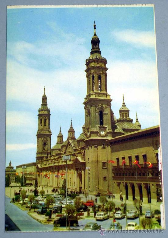 POSTAL ZARAGOZA CATEDRAL BASILICA PILAR (Postales - España - Aragón Moderna (desde 1.940))