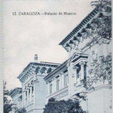 Postales: ZARAGOZA.- PALACIO DE MUSEOS.. Lote 21168853