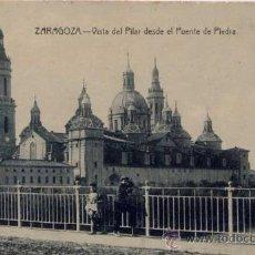 Postales: ZARAGOZA.- VISTA DEL PILAR DESDE EL PUENTE DE PIEDRA. Lote 21225962