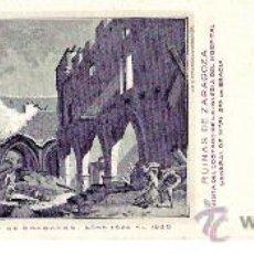 Postales: TARJETA POSTAL DE ZARAGOZA Nº 13. CENTENARIO DE LOS SITIOS EN 1908. RUINAS DE ZARAGOZA.. Lote 21731979