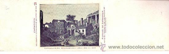 TARJETA POSTAL DE ZARAGOZA. CENTENARIO DE LOS SITIOS 1908. Nº 21. RUINAS DE ZARAGOZA. (Postales - España - Aragón Antigua (hasta 1939))